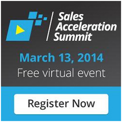 Sales Acceleration Summit March 13, 2014, FREE virtual event