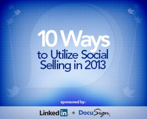 10 ways to utilize social selling in 2013