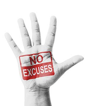 o Excuses Accept Responsibility Be Accountable