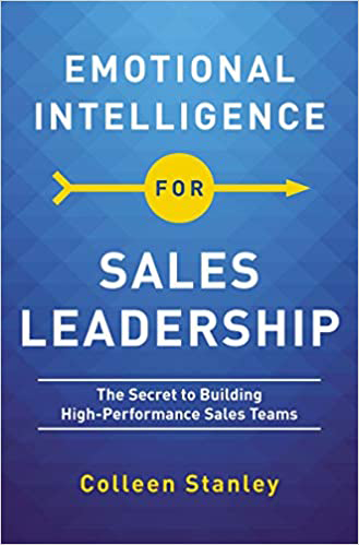 Colleen Stnley - Emotional Intelligence for Sales Leadership